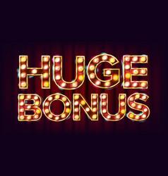 huge bonus banner casino glowing lamps vector image