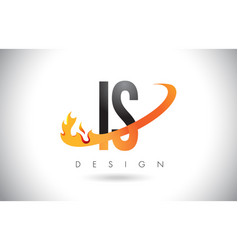 Is i s letter logo with fire flames design and vector