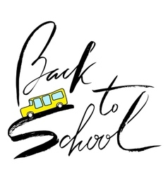 School bus Handwritten lettering inspiration vector