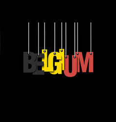 The word belgium hang on the ropes vector