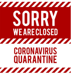 We are closed for quarantine notification vector