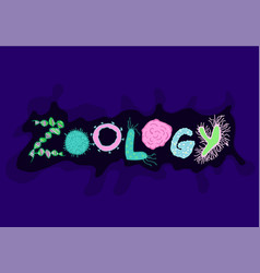 Zoology bacteria lettering vector
