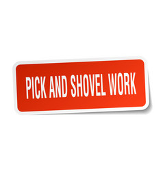 Pick and shovel work square sticker on white vector