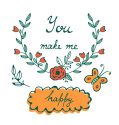 you make me happy romantic concept card with hand vector image