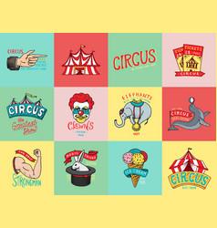 Circus badge vintage carnival logos or emblems vector