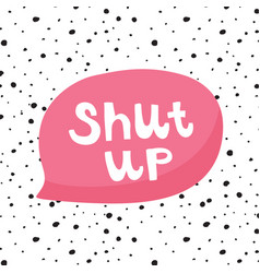 shut up vector image
