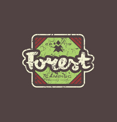 Emblem with rough texture for forest camping vector