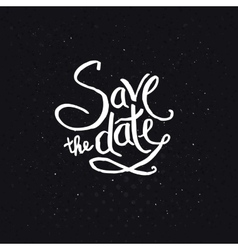 White Texts for Save the Date Concept vector image