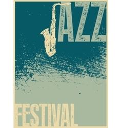Jazz Festival retro typographical grunge poster vector image