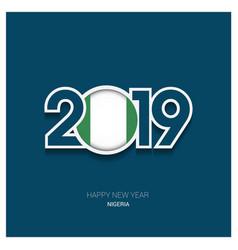 2019 nigeria typography happy new year background vector