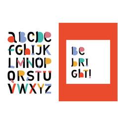 Abstract stylish alphabet be bright childish vector