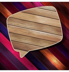 Colorful wooden bubble speech EPS 10 vector image