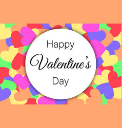 happy valentines day on heart background vector image