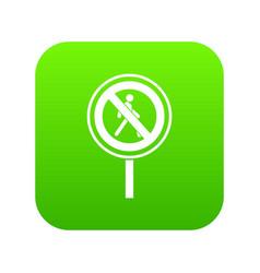 No pedestrian sign icon digital green vector
