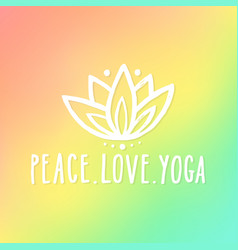 Peace love and yoga vector