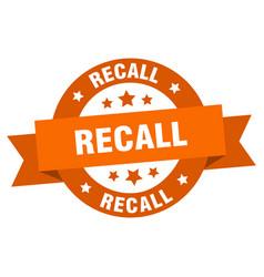 recall ribbon recall round orange sign recall vector image