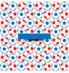 seamless pattern of big soccer balls blue and red vector image