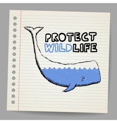 Doodle protect wildlife sign with whale vector image vector image