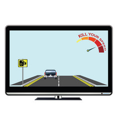 Television advertisement kill your speed vector