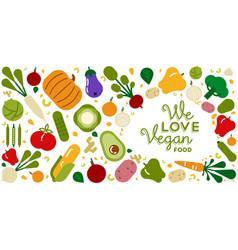 We love vegan food card for healthy eating vector