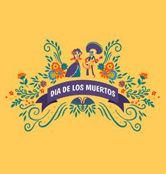 dia de los muertos celebration traditional vector image