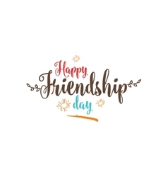 Happy Friendship day typographic design vector