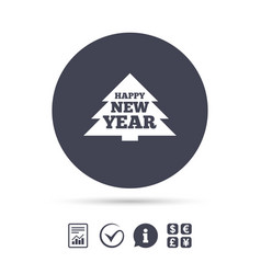 Happy new year sign icon christmas tree vector