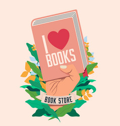 I love books book reading concept with raised vector