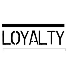 Loyalty stamp on white background vector