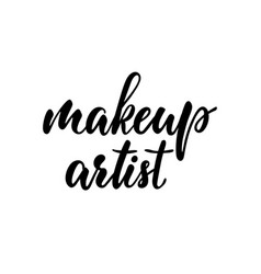 make up artist typography poster lettering vector image