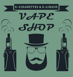 vape shop emblem design with hipster vape vector image