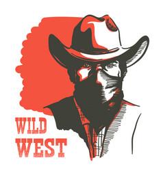 wild west cowboy portrait man in bandanna mask vector image