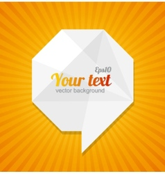 Abstract paper speech bubble and text vector image