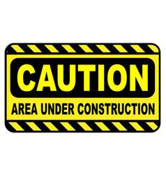 caution area under construction vector image