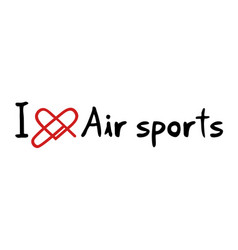 air sports love message vector image