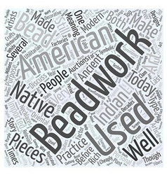 American indian art auctions beadwork Word Cloud vector