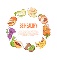 Be healthy poster with tropical fruits vector