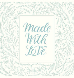 made with love lettering vector image