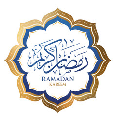 Ramadan kareem arabic calligraphy template vector