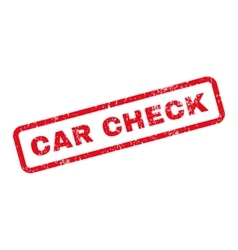 Car check text rubber stamp vector