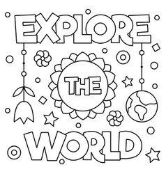 Explore the world coloring page vector