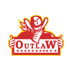 outlaw holding sign retro vector image