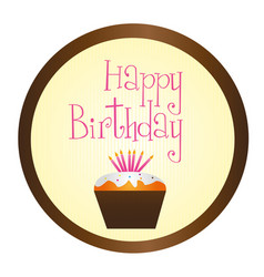 cup cake happy birthday circle sign isolated over vector image