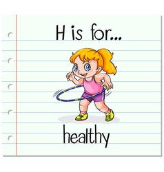 Flashcard letter H is for healthy vector