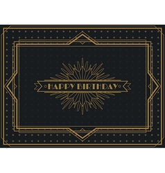 Vintage art deco happy birthday card frame design vector