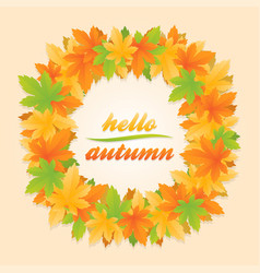 hello autumn leaves circle banner vector image
