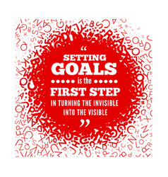 Quotation about setting goals against the vector