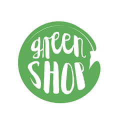 green shop circle letters in grunge round vector image