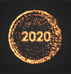 happy new year 2020 circle poster particle vector image