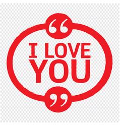 I love you lettering design vector